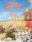 ASTERIX ET LA SURPRISE DE CESAR