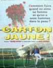 CARTON JAUNE!