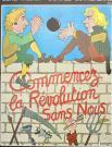 COMMENCEZ LA REVOLUTION SANS NOUS